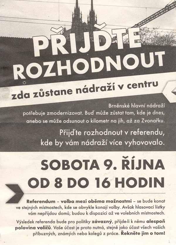 O referendu jsme v roce 2004 museli informovat sami. Město se snažilo, aby o něm vědělo co nejmíň lidí a aktivně vyzývalo k neúčasti...